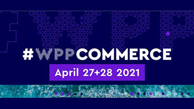 WPP 2021 Global Commerce Conference How To Set Up For Shopping Success
